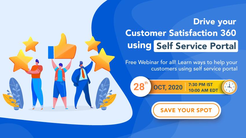 Drive your Customer Satisfaction 360 using Self Service Portal
